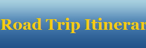Road Trip Itineraries